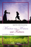 Märchen von Müttern und Töchtern