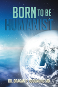 Born to Be Humanist