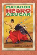 """The Black Matador, """"Sugar"""""""