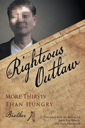 The Righteous Outlaw