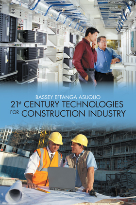 21St Century Technologies for Construction Industry