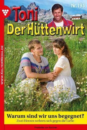 Toni der Hüttenwirt 193 - Heimatroman