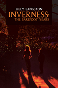 Inverness: the Barefoot Years