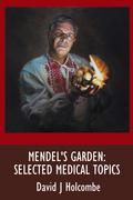 Mendel's Garden: Selected Medical Topics