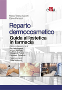 Reparto dermocosmetico - Guida all'estetica in farmacia