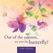 Out of the Cocoon, Are You the Butterfly?