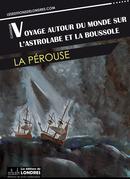 Voyage autour du monde sur l'Astrolabe et la Boussole