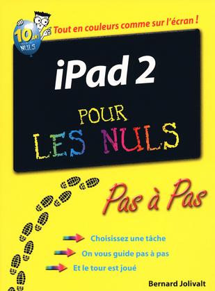 iPad 2 pas à pas Pour les Nuls