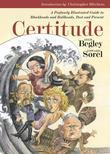 Certitude: A Profusely Illustrated Guide to Blockheads and Bullheads, Past and Present