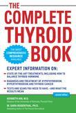 The Complete Thyroid Book, Second Edition