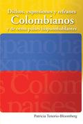 Dichos, Expresiones Y Refranes Colombianos Y De Otros Países Hispanohablantes