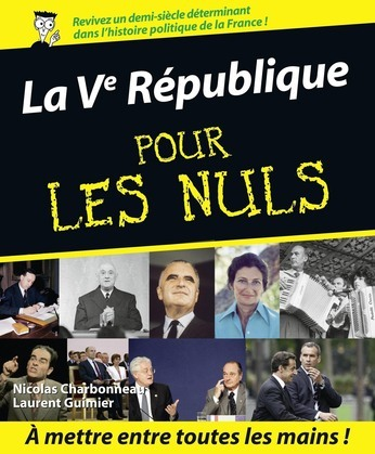 La Vme Rpublique Pour les Nuls