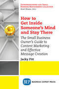 How to Get Inside Someone's Mind and Stay There