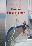 Femme, j'ai osé la mer