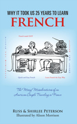 Why It Took Us 25 Years to Learn French
