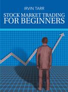 Stock Market Trading for Beginners
