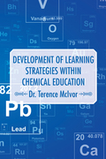 Development of Learning Strategies Within Chemical Education