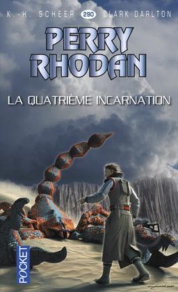 Perry Rhodan n°290 - La quatrième incarnation