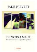 De mots à maux -The wisdom of words - La pena de las palabras