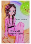 L'Incroyable Voyage de Mayline