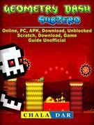 Geometry Dash Sub Zero, APK, PC, Download, Online, Unblocked, Scratch, Free, Knock Em, Game Guide Unofficial