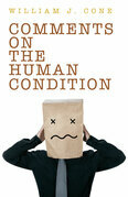 Comments on the Human Condition