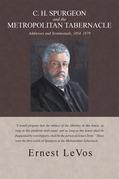 C. H. Spurgeon and the Metropolitan Tabernacle