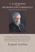 C. H. Spurgeon and the Metropolitan Tabernacle