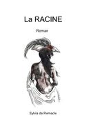 « La RACINE »