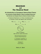 Molecules and the Chemical Bond