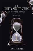 """The """"Thirty Minute Series"""" of Short Stories:"""