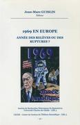 1969 en Europe. Année des relèves ou des ruptures?