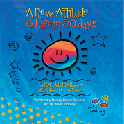 A New Attitude & Life in 30 Days