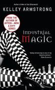 Industrial Magic: Women of the Otherworld
