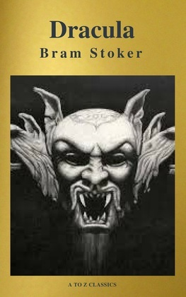 Drácula: Clásicos de la literatura ( A to Z Classics)