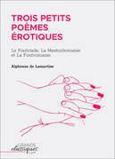 Trois petits poèmes érotiques