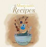 A Musician's Recipes