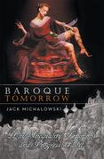 Baroque Tomorrow