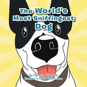 The World's Most Sniffingest Dog