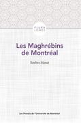 Les Maghrébins de Montréal
