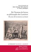 De l'homme de lettres au philosophe des Lumières : du sens de la mission au doute