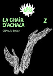 La Chair d'Achala 2