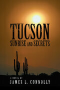 Tucson Sunrise and Secrets
