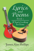 Lyrics and Poems Book 1