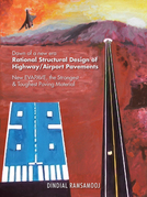Rational Structural Design of Highway/Airport Pavements