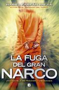 La fuga del gran narco