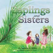 Saplings and Sisters