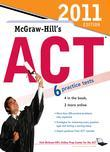 McGraw-Hill's ACT, 2011 Edition