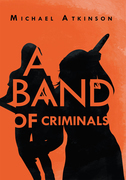 A Band of Criminals
