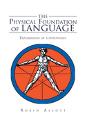 The Physical Foundation of Language
